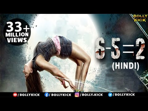 6-5=2 | Hindi Movies 2015 Full Movie | Niharica Raizada | Prashantt Guptha | Ashrut Jain |Gaurav
