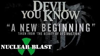 DEVIL YOU KNOW - A New Beginning (LYRIC VIDEO)