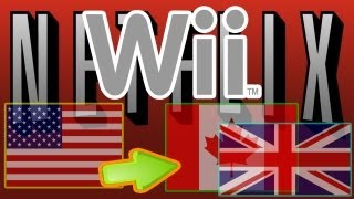 Watch US Netflix In UK Canada And Europe 2014 Tutorial Wii