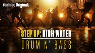 Drum N' Bass (Main Title Extended)   Step Up: High Water (Official Soundtrack)