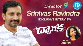 Dwaraka Director Srinivas Ravindra Exclusive Interview
