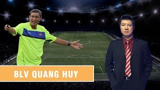 """BLV Quang Huy: """"Ông Mai Đức Chung là tấm gương sáng cho tất cả những HLV khác"""""""