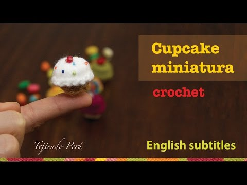 Mini tutorial 9: Cupcakes miniatura tejidos a crochet / English subtitles: crochet mini cupcakes