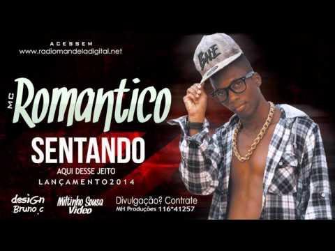 Mc Romantico - Sentando desse jeito - Música nova 2014 + Letra  (DJ Bambam) Studio B