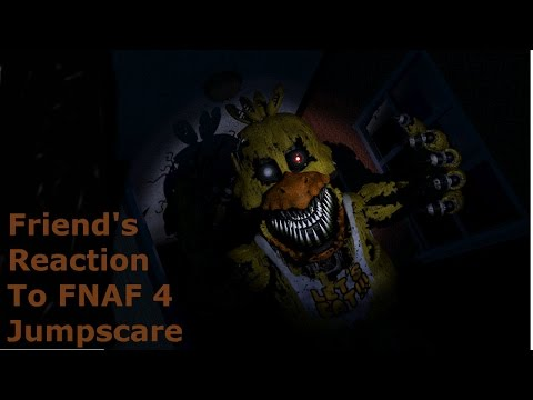 My Friend's Reaction To FNAF 4 Jumpscare