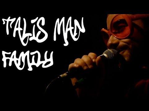 Talis Man Family - Live