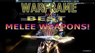 WARFRAME: BEST MELEE WEAPONS? BEST MELEE PLAYERS?