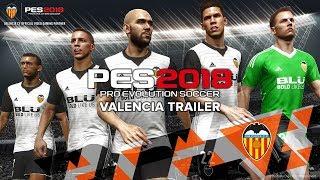 PES 2018 - Valencia Trailer