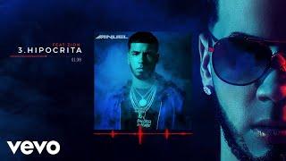 Anuel AA - Hipócrita feat. Zion (Audio)