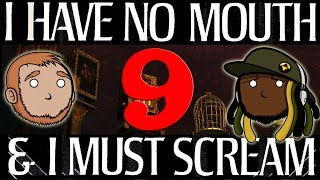 Best Friends Play I Have No Mouth and I Must Scream (Part 9)