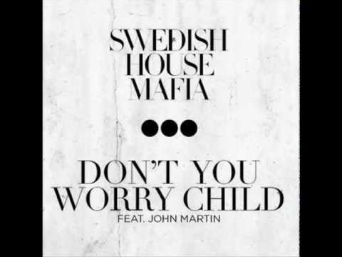 Swedish House Mafia feat. John Martin - Don't you worry child (Extended Mix)