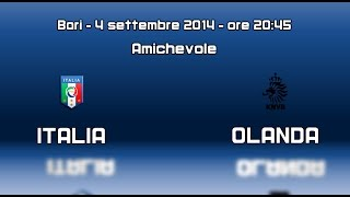Promo Italia vs Olanda - 4 settembre 2014