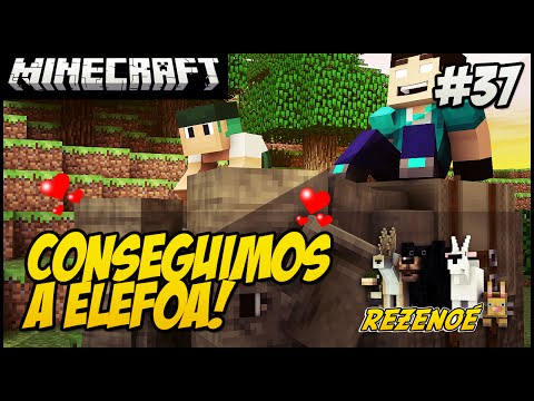 Minecraft - REZENOÉ #37 CONSEGUIMOS A ELEFOA!! Ft Monark