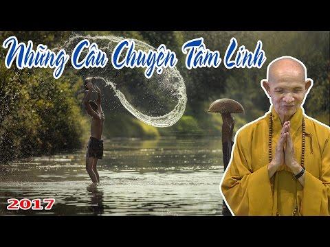 Những Câu Chuyện Tâm Linh - Chùa Minh Hiệp - Thích Giác Hạnh 2017