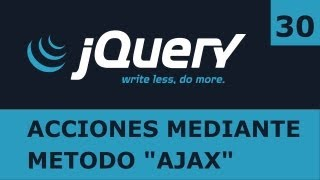 Tutorial jQuery 30: Peticiones con el método 'ajax' view on youtube.com tube online.