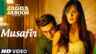 Musafir – Jagga Jasoos Hindi Video Download New Video HD