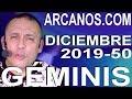 Video Horóscopo Semanal GÉMINIS  del 8 al 14 Diciembre 2019 (Semana 2019-50) (Lectura del Tarot)