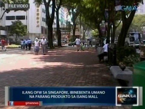 Saksi: Ilang OFW sa Singapore, ibinebenta umano na parang produkto sa isang mall