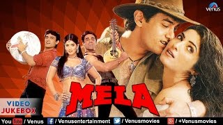 Mela Video Jukebox Aamir Khan,Twinkle Khanna
