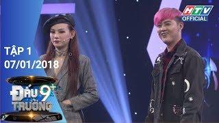 HTV ĐẤU TRƯỜNG 9+ | DT9C #1 FULL | 07/01/2018