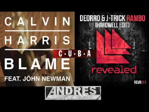 Calvin Harris vs Deorro vs Hardwell - Rambo vs CUBA vs Blame (Andres Dueñas Mashup)