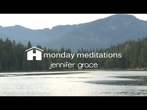 Future Self | Jennifer Grace | Monday Meditations