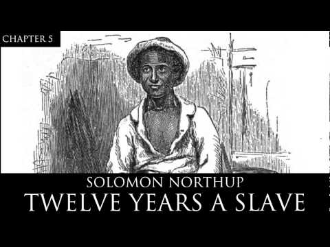 12 Years a Slave Audiobook Chapter 5 by Solomon Northup
