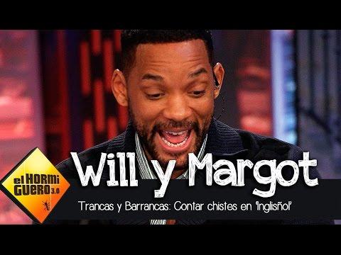 Will Smith y Margot Robbie cuentan chistes en español - El Hormiguero 3.0
