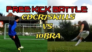 Best Free Kicks: Cdcr7skills vs. 10BRA