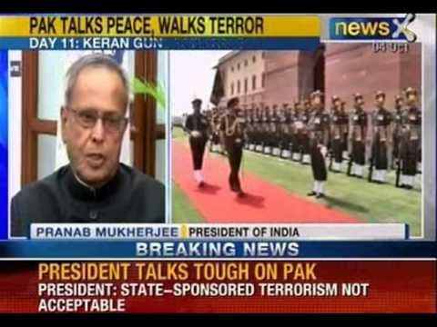 News X: President P.Mukherjee asked Pakistan to dismantle terror infrastructure on it's territory