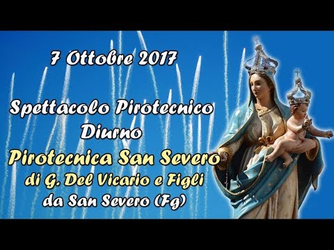 VIGNACASTRISI (Le) - Maria Ss del Rosario 2017 - Pirotecnica SAN SEVERO (Diurno)