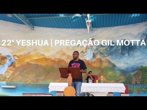 22° Yeshua | Pregação Gil Motta | Parte 3 | 15.11.2018 | ANSPAZ