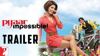 Pyaar Impossible Trailer