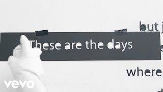 Avicii - The Days (Lyric Video)