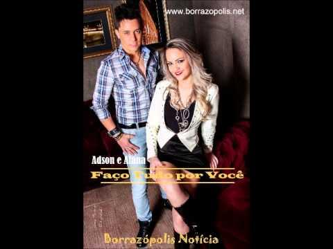 Adson e Alana - Faço tudo por você / carimbada (Borrazópolis Notícia)