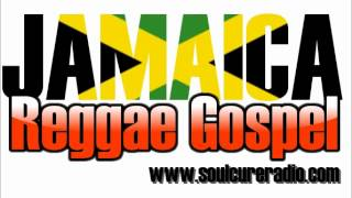 Jamaica Reggae Gospel Mix Jamaica Reggae Gospel Mix From