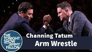 Jimmy Fallon Trash Talks Channing Tatum into Arm Wrestling
