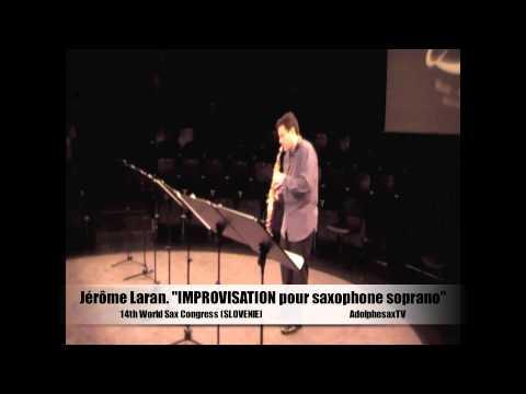 "Jerome Laran ""Improvisation pour saxophone soprano"""