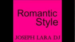 Reggaeton Romantico Mix (Joseph Lara DJ)