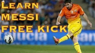 Learn Messi FREE KICK Inside Foot Swerve, Curve