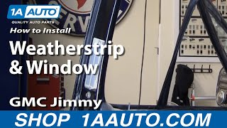 How To Install Replace Weatherstrip & Window 73-87 Chevy
