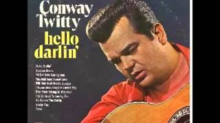 Conway Twitty- Hello Darlin'