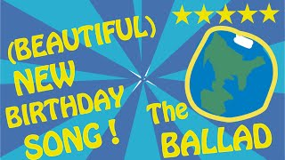 The (Beautiful) NEW & Different Happy Birthday Song