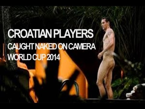 FUTBOLISTAS CROATAS DESNUDOS  // CROATIAN PLAYERS CAUGHT NAKED ON CAMERA!
