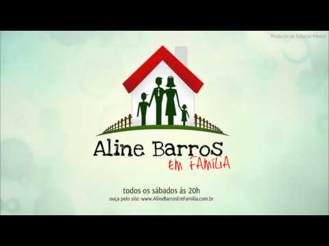 Psicologa Nilceia - Aline Barros em Família - Programa 25.08.12