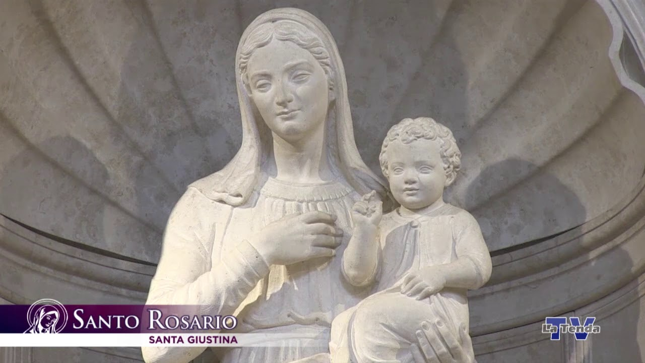 Santo Rosario - 20 maggio - Santa Giustina