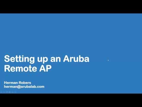 Setting up Aruba Remote Access Point (RAP)