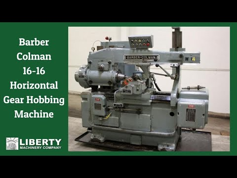 Barber Colman : Used - Barber Colman Model 16-16 Horizontal Gear Hobbing Machine ...
