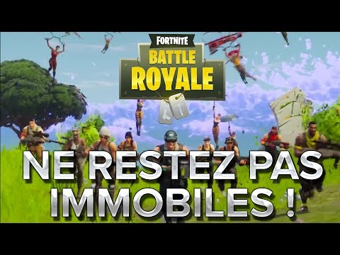 Fortnite BR #17 : Ne reste pas immobile !