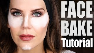 """HOW TO """"BAKE"""" YOUR FACE 